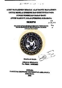 Audit Manajemen Sebagai Alat Bantu Manajemen Untuk Menilai Efisiensi Dan Efektivitas Pada Fungsi Pembelian Bahan Baku Studi Kasus Pt Iglas Persero Surabaya Repository Unair Repository