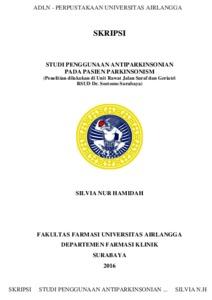 Studi Penggunaan Antiparkinsonian Pada Pasien Parkinsonism Penelitian Dilakukan Di Unit Rawat Jalan Saraf Dan Geriatri Rsud Dr Soetomo Surabaya Silvia Nur Repository Unair Repository